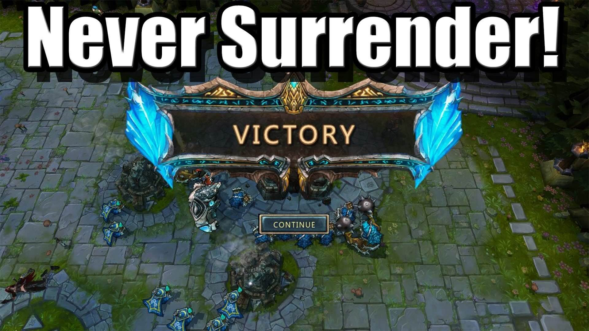Victory screen with text overlay never surrender