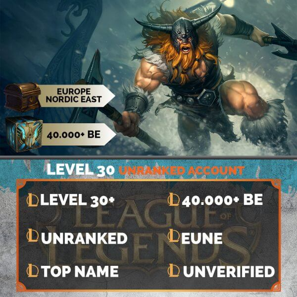 Europe Nordic East LoL Account 40.000+ Blue Esssences EUNE