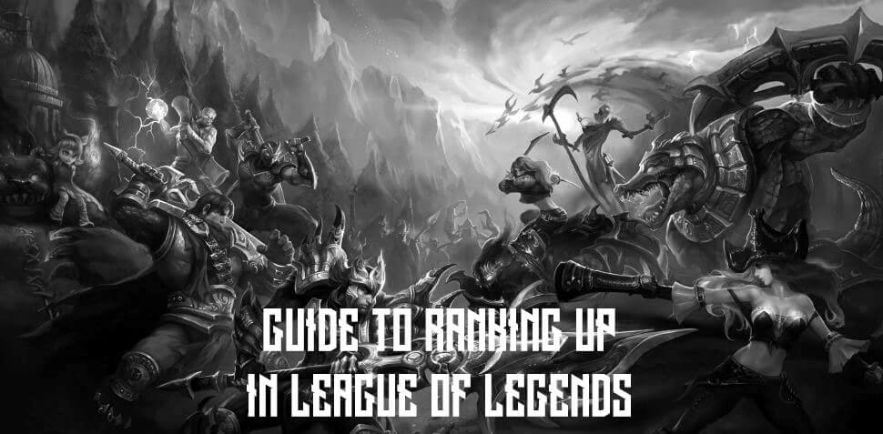 5 Proven Ways to Increase Your Rank in League of Legends
