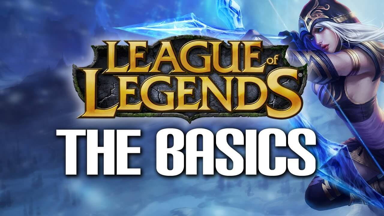 Basics in LoL you need to know